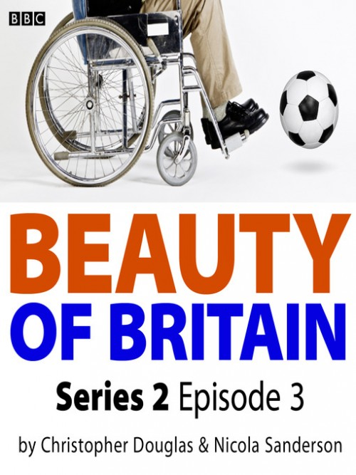 Beauty of Britain, Series 2, Episode 3 Cover