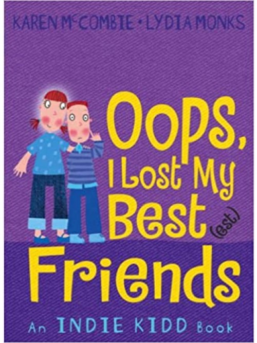 Oops, I Lost My Best(est) Friends Cover