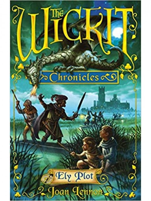 The Wickit Chronicles: Ely Plot Cover