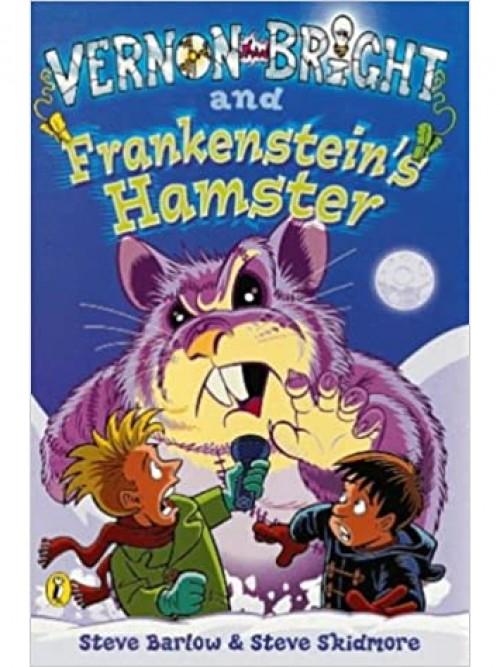 Vernon Bright Series Book 2: Vernon Bright and Frankenstein's Hamster Cover