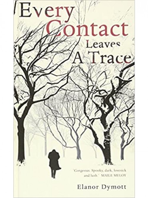 Every Contact Leaves A Trace Cover