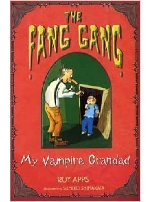 The Fang Gang: My Vampire Grandad Cover