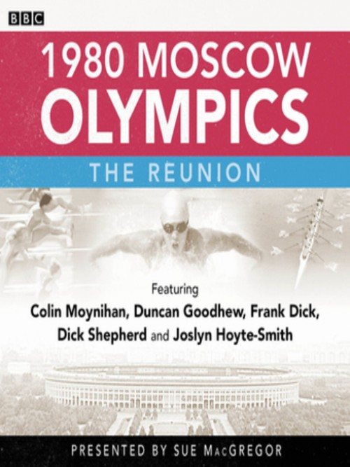 1980 Moscow Olympics: The Reunion Cover