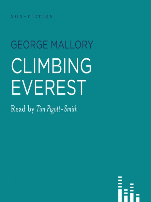 Climbing Everest: The Writings of George Mallory Cover