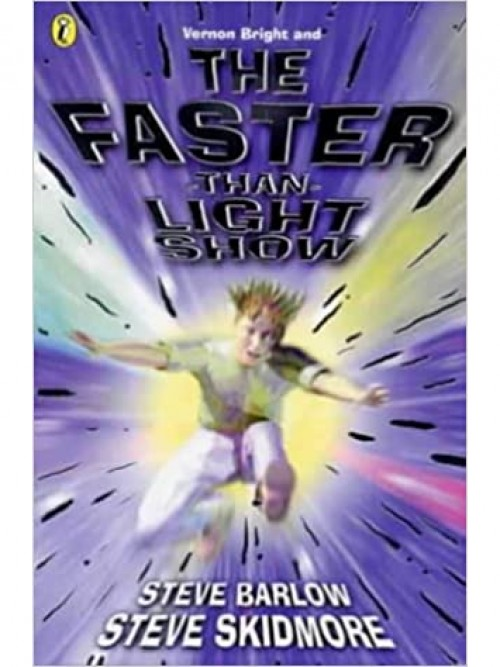 Vernon Bright Series Book 3: Vernon Bright and the Faster Than Light Show Cover