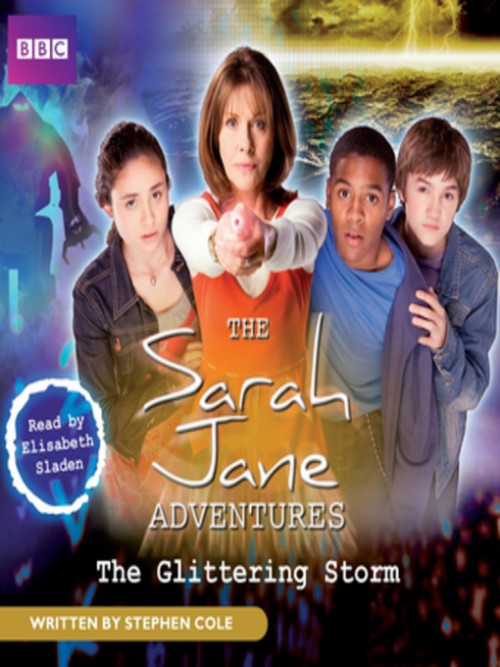 The Sarah Jane Adventures: The Glittering Storm Cover