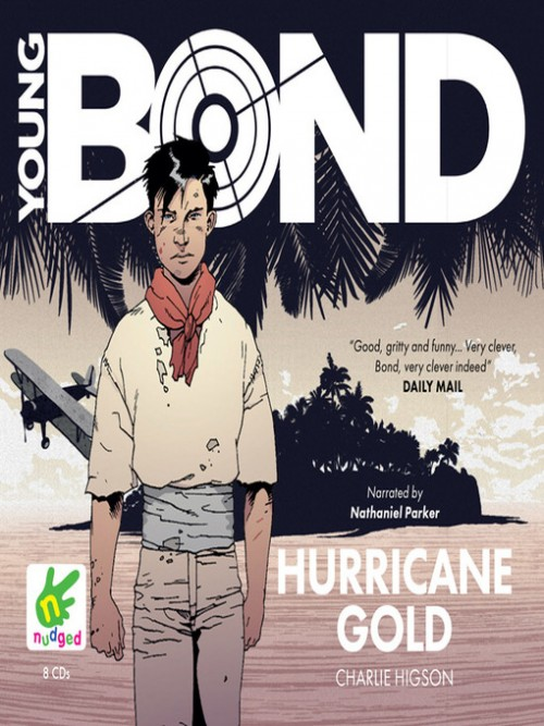The Young Bond Series Book 4: Hurricane Gold Cover