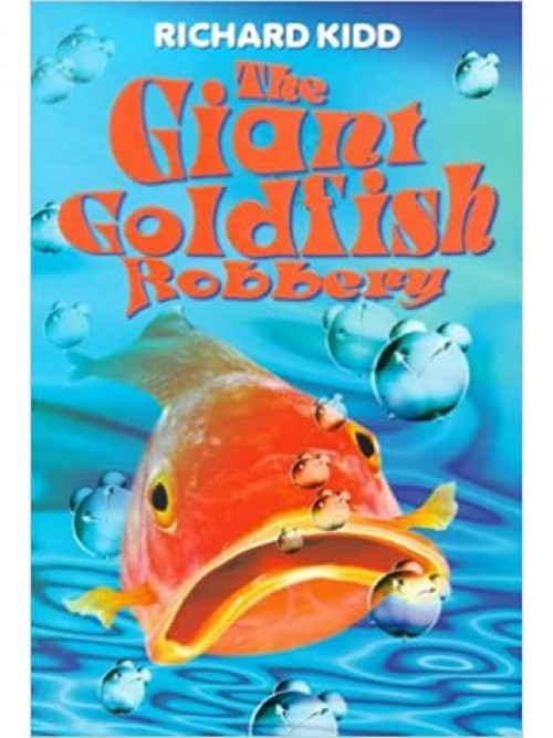 The Giant Goldfish Robbery Cover