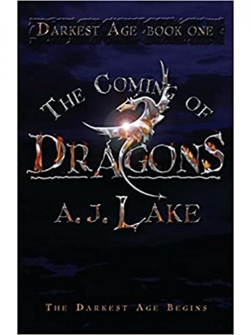 Darkest Age Book One: The Coming of Dragons Cover