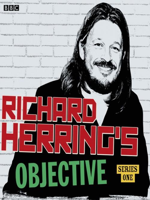 Richard Herring's Objective: Series 1 Cover