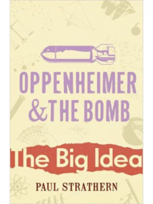 The Big Idea: Oppenheimer and the Bomb Cover