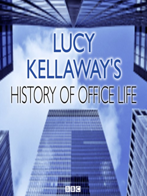 Lucy Kellaway's History of Office Life Cover