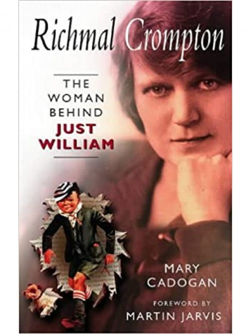 Richmal Crompton: The Woman Behind 'just William' Cover