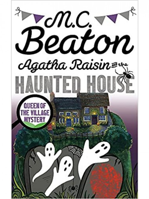 Agatha Raisin and the Haunted House Cover