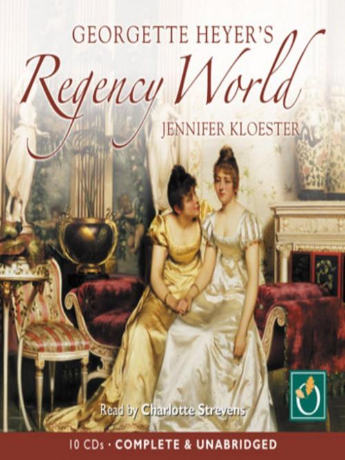 Georgette Heyer's Regency World Cover