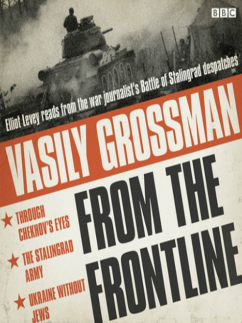 Vasily Grossman From the Front Line Cover