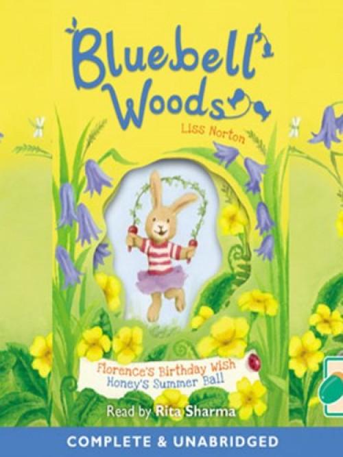 Bluebell Woods: Florence's Birthday Wish & Honey's Summer Ball Cover
