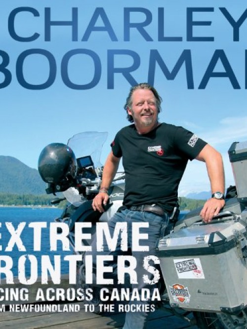 Extreme Frontiers: Racing Across Canada From Newfoundland To the Rockies Cover