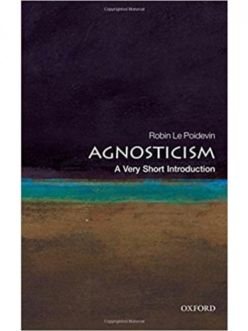 Agnosticism: A Very Short Introduction Cover