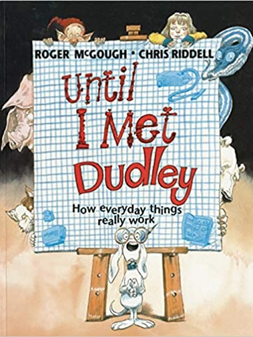 Until I Met Dudley: How Everyday Things Work Cover