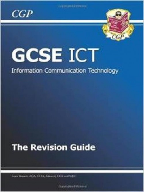 GCSE ICT: The Revision Guide Cover