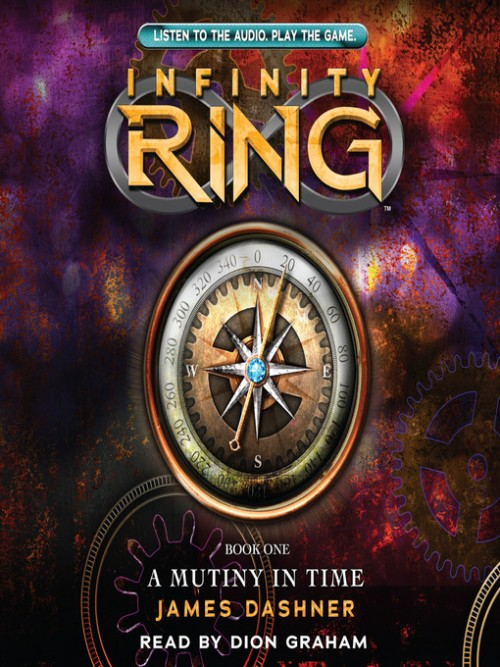 Infinity Ring Series Book 1: A Mutiny In Time Cover