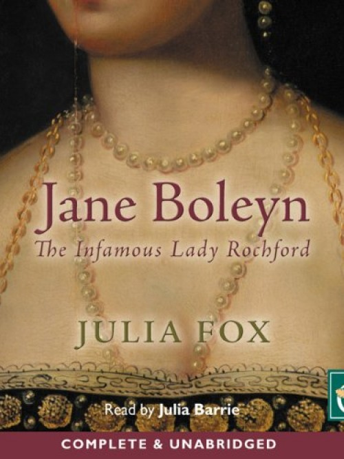 Jane Boleyn: The Infamous Lady Rochford Cover