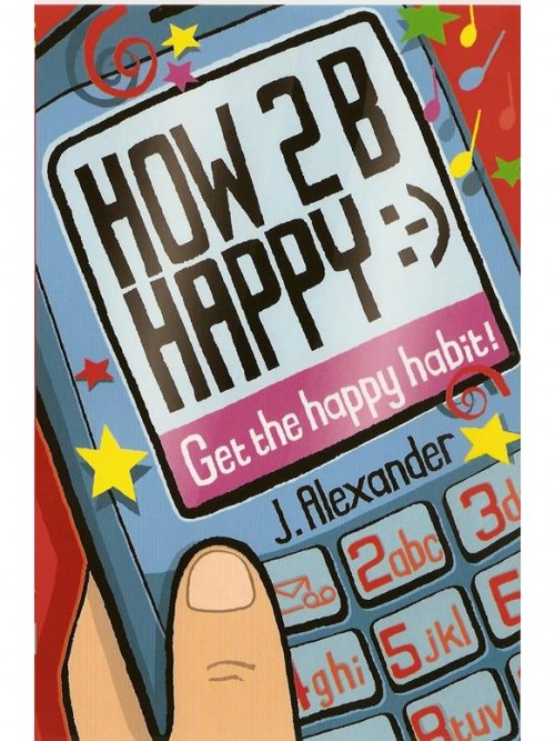 How 2 B Happy Cover