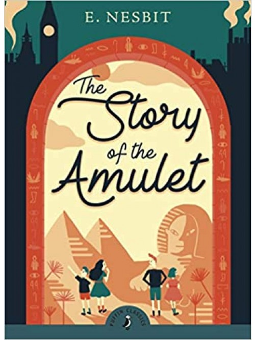 Psammead Series Book 3: The Story of the Amulet Cover