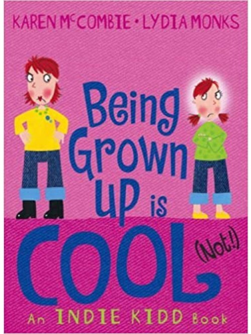 Being Grown Up Is Cool (not!) Cover