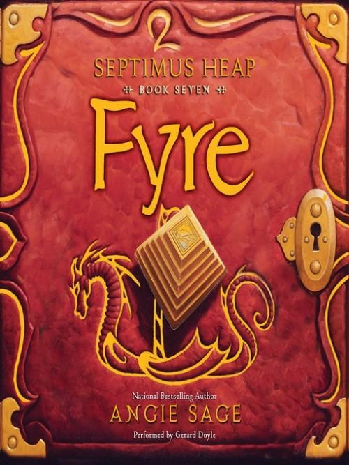 Septimus Heap 7: Fyre Cover