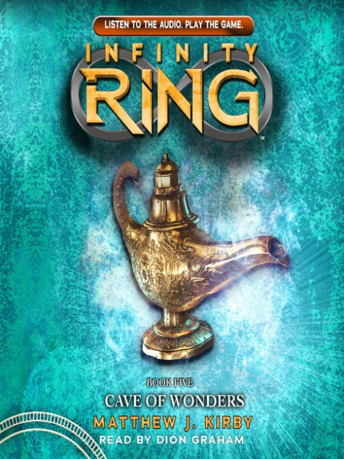 The Infinity Ring Series Book 5: Cave of Wonders Cover