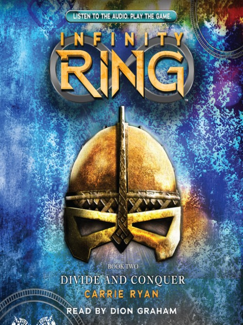 The Infinity Ring Series Book 2: Divide and Conquer Cover