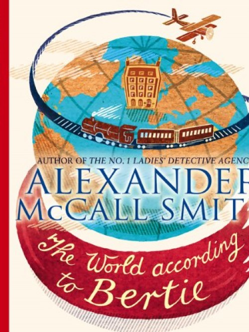 44 Scotland Street Series Book 4: The World According To Bertie Cover