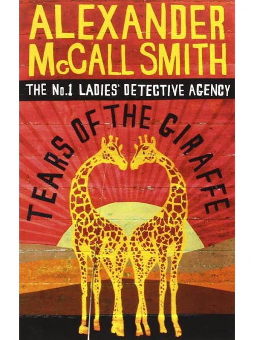 The No 1 Ladies Detective Agency 02: Tears of the Giraffe Cover
