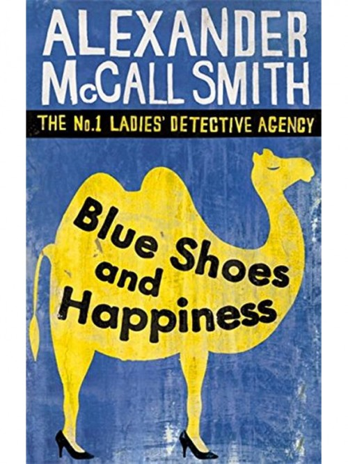 The No 1 Ladies Detective Agency 07: Blue Shoes and Happiness Cover