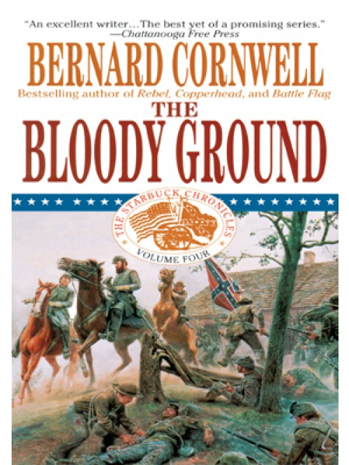 The Starbuck Chronicles Book 4: The Bloody Ground Cover