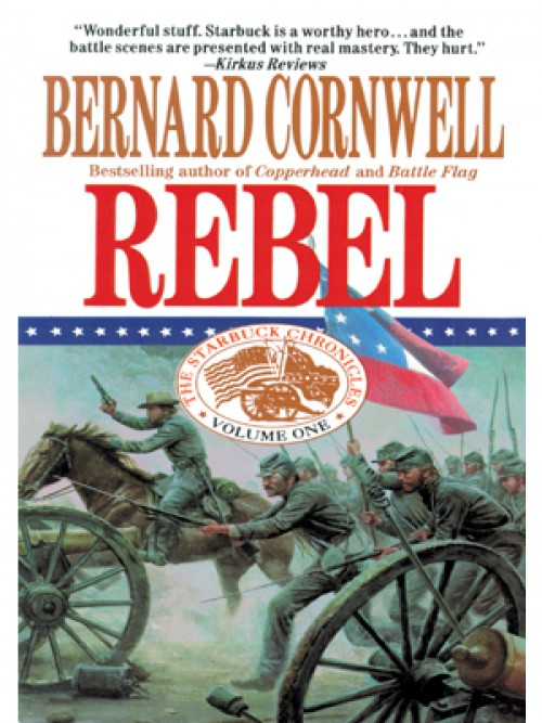 The Starbuck Chronicles Book 1: Rebel Cover
