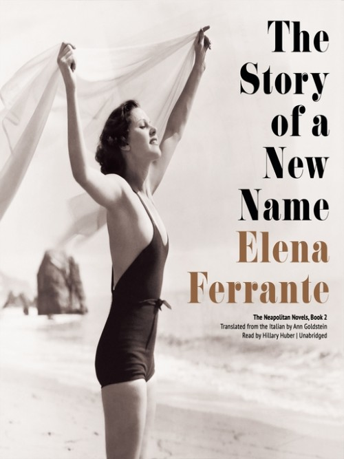 Neapolitan Series 2: The Story of A New Name Cover