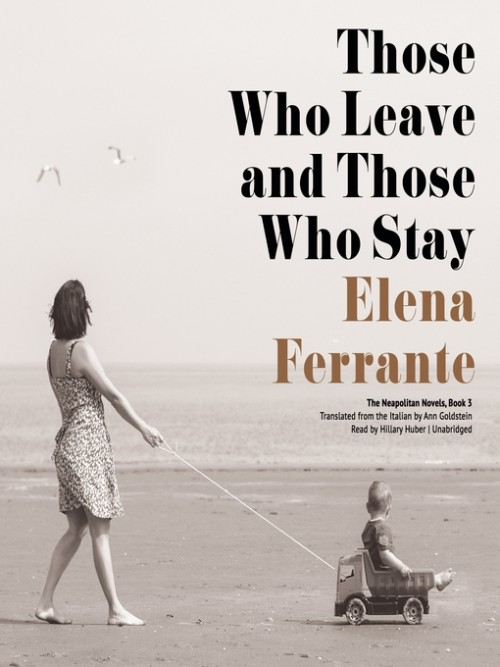 Neapolitan Series 3: Those Who Leave and Those Who Stay Cover