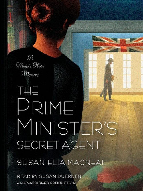 Maggie Hope Series Book 4: The Prime Ministers Secret Agent Cover