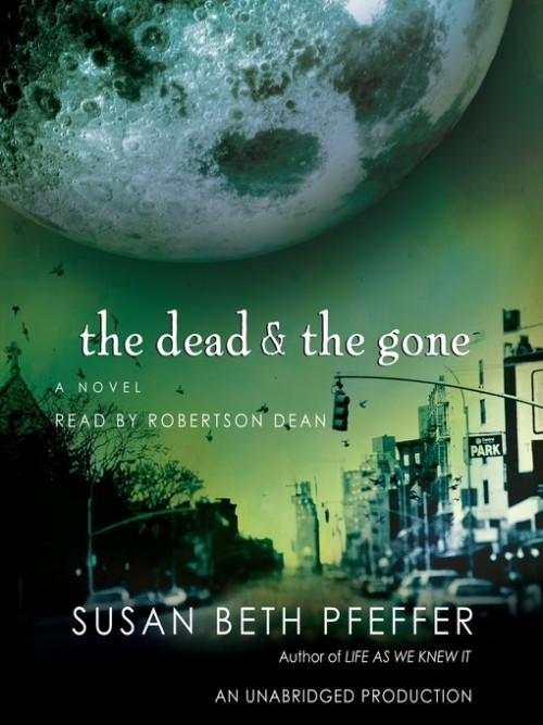 The Last Survivors Book 2: The Dead and Gone Cover