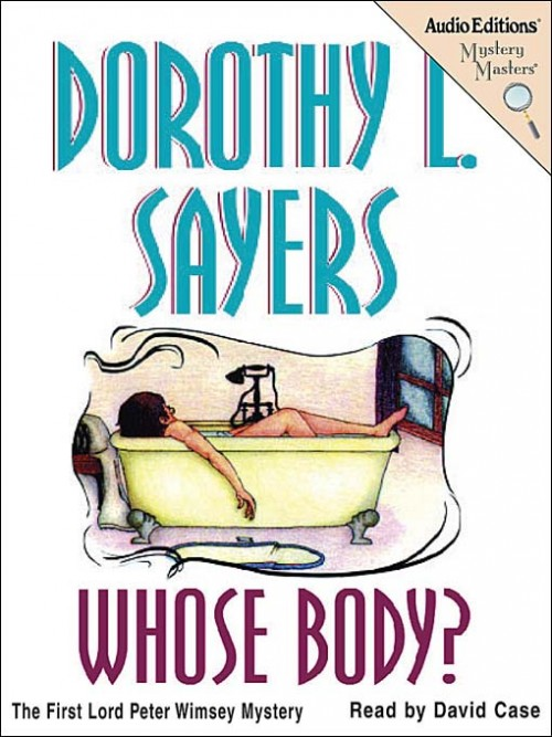 Lord Peter Whimsey Book 1: Whose Body? Cover