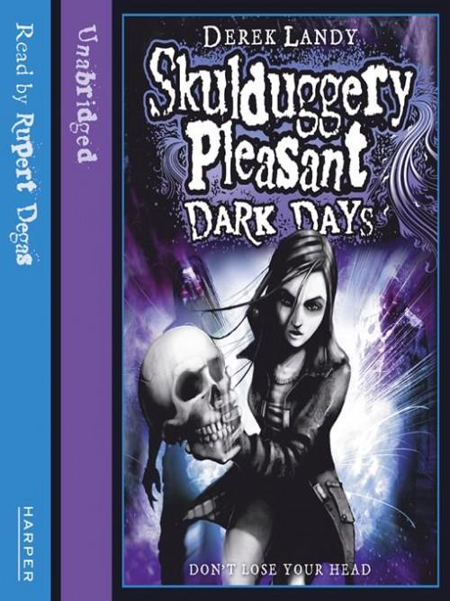 Skulduggery Pleasant Book 4: Dark Days Cover