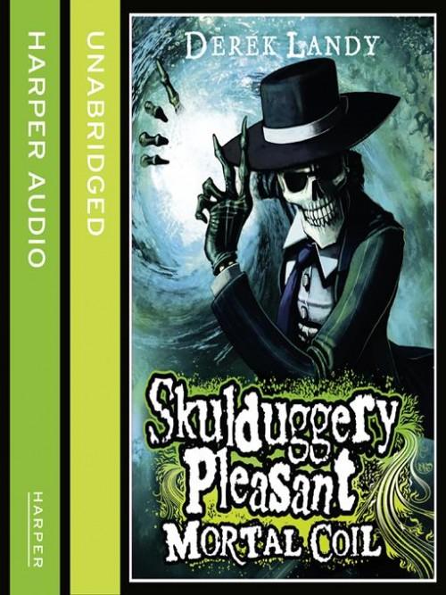 Skulduggery Pleasant Book 5: Mortal Coil Cover