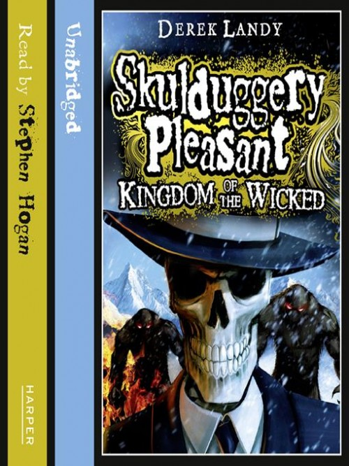 Skulduggery Pleasant Book 7: Kingdom of the Wicked Cover
