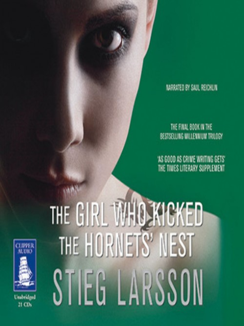 The Millennium Series Book 3: The Girl Who Kicked the Hornets' Nest Cover