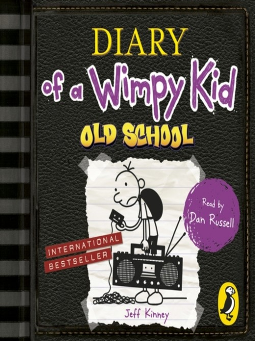 Old School (diary of A Wimpy Kid Book 10) Cover
