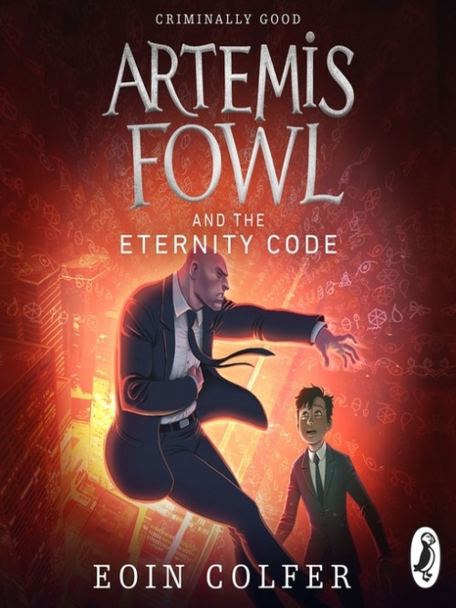 Artemis Fowl Series Book 3: Artemis Fowl and the Eternity Code Cover
