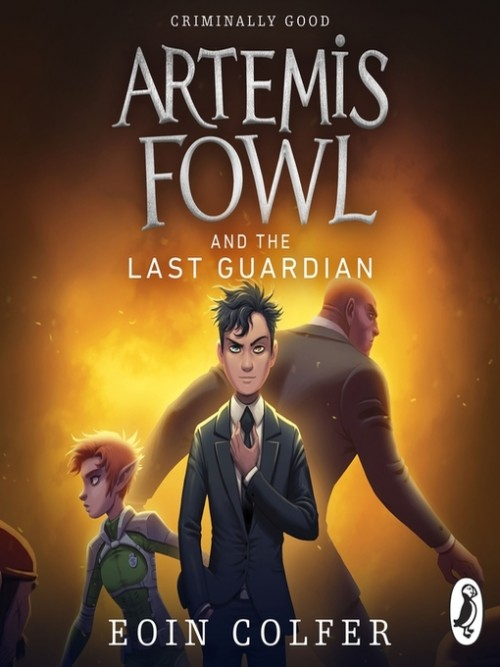 Artemis Fowl Series Book 8: Artemis Fowl and the Last Guardian Cover